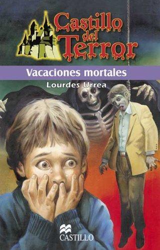 Vacaciones mortales (Castillo Del Terror / Terror Castle) Close. Vacaciones mortales (Castillo Del Terror / Terror Castle) by Lourdes Urrea