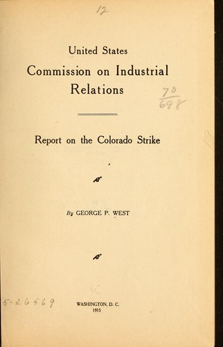Report on the Colorado strike.