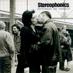 Performance and Cocktails by Stereophonics