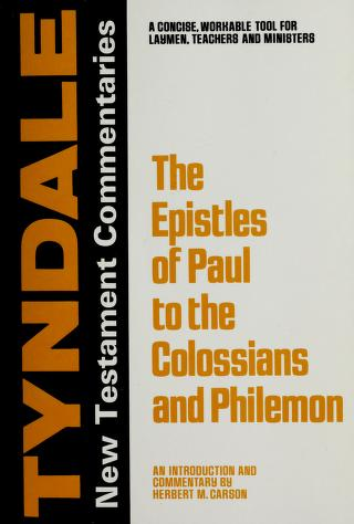 Cover of: Epistles of Paul to the Colossians and to Philemon | J. Jacobus
