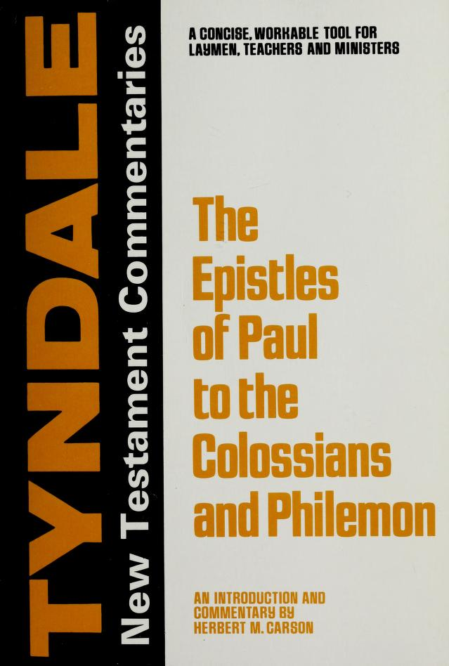 Epistles of Paul to the Colossians and to Philemon by J. Jacobus