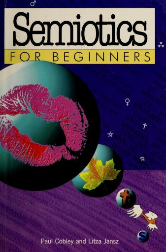 Semiotics for beginners by Paul Cobley