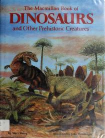 Cover of: The Macmillan book of dinosaurs and other prehistoric creatures | Mary Elting