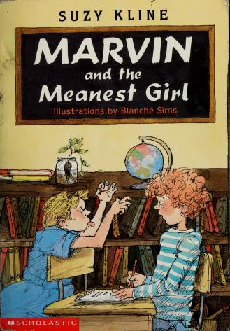 Cover of: Marvin and the meanest girl | Suzy Kline