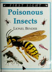 Cover of: Poisonous insects (First sight) | Lionel Bender