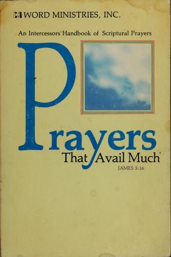 Prayers that avail much by Word Ministries