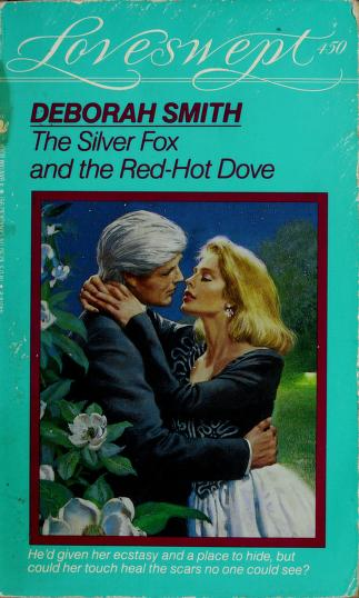 Cover of: The Silver Fox and the Red Hot Dove | Deborah Smith