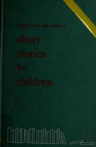 Cover of: Subject and title index to short stories for children. by American Library Association. Editorial Committee., American Library Association. Editorial Committee