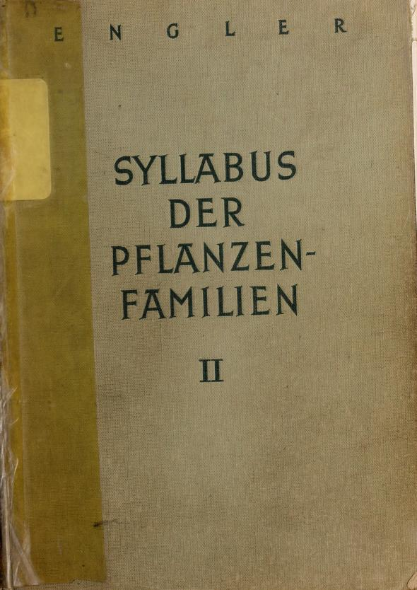 Syllabus der Pflanzenfamilien by Adolf Engler