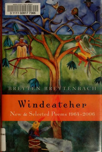 Cover of: Windcatcher | Breytenbach, Breyten.