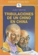 Tribulaciones de un Chino en China by Jules Verne