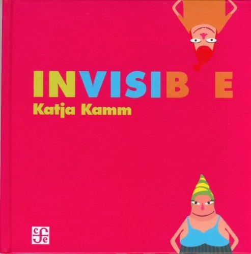 Invisible by Katja Kamm