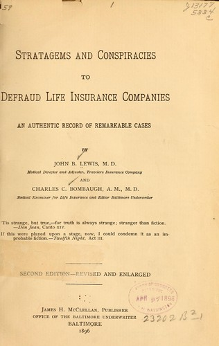 Stratagems and conspiracies to defraud life insurance companies by Lewis, John B.