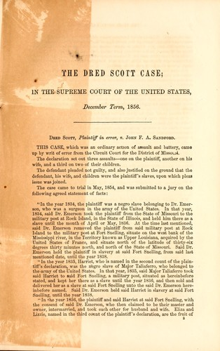The case of Dred Scott in the United States Supreme Court.