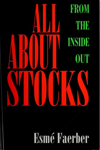 All about stocks by Esmé Faerber