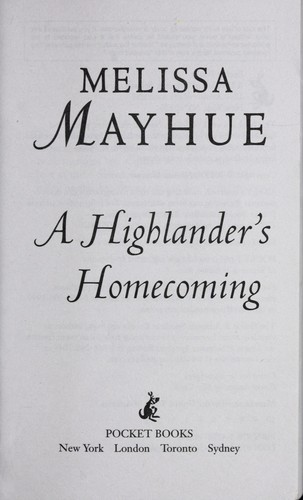 A Highlander's homecoming by Melissa Mayhue