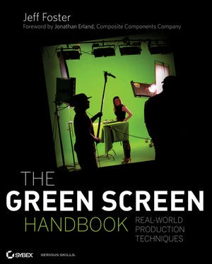 The green screen handbook by Jeff Foster