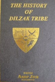 The History of Dilzak Tribe by