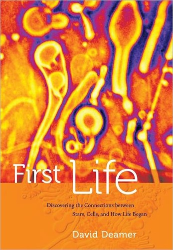 First life by D. W. Deamer