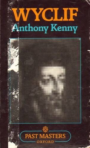 Wyclif by Anthony John Patrick Kenny