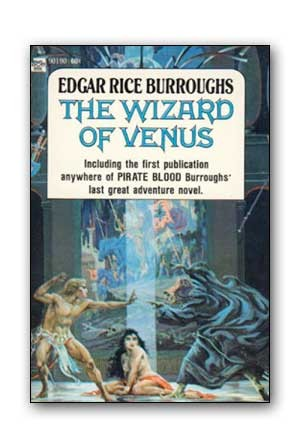 The wizard of Venus ; and, Pirate blood