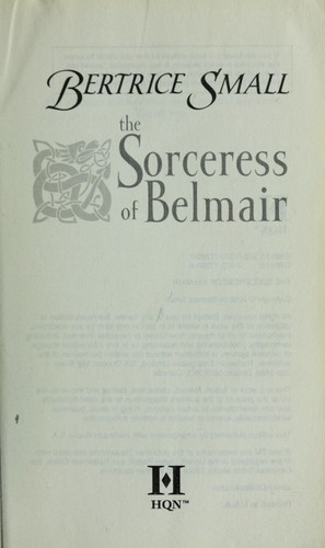 The Sorceress Of Belmair by Bertrice Small