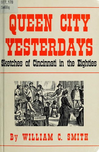 Queen City yesterdays by William C. Smith