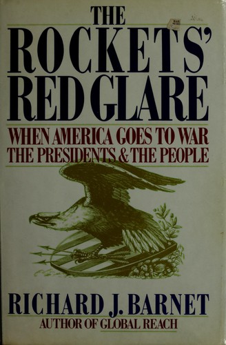 The rockets' red glare by Richard J. Barnet